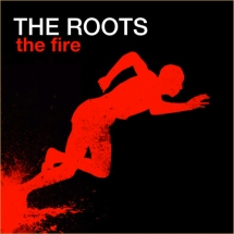 The Roots - http-::2ykov18qyj81ii56523ib0ue.wpengine.netdna-cdn.com:wp-content:uploads:2010:06:20100610-FIRE